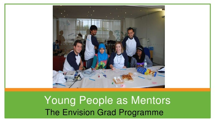 Young People as Mentors<br />The Envision Grad Programme<br />