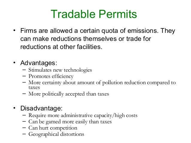 tradable permits A tradable permit system is a tool that allows the market to direct (typically) environmental efforts where a market does not naturally exist the tradable permit system can be thought of as a three-step process to reduce pollution emissions.