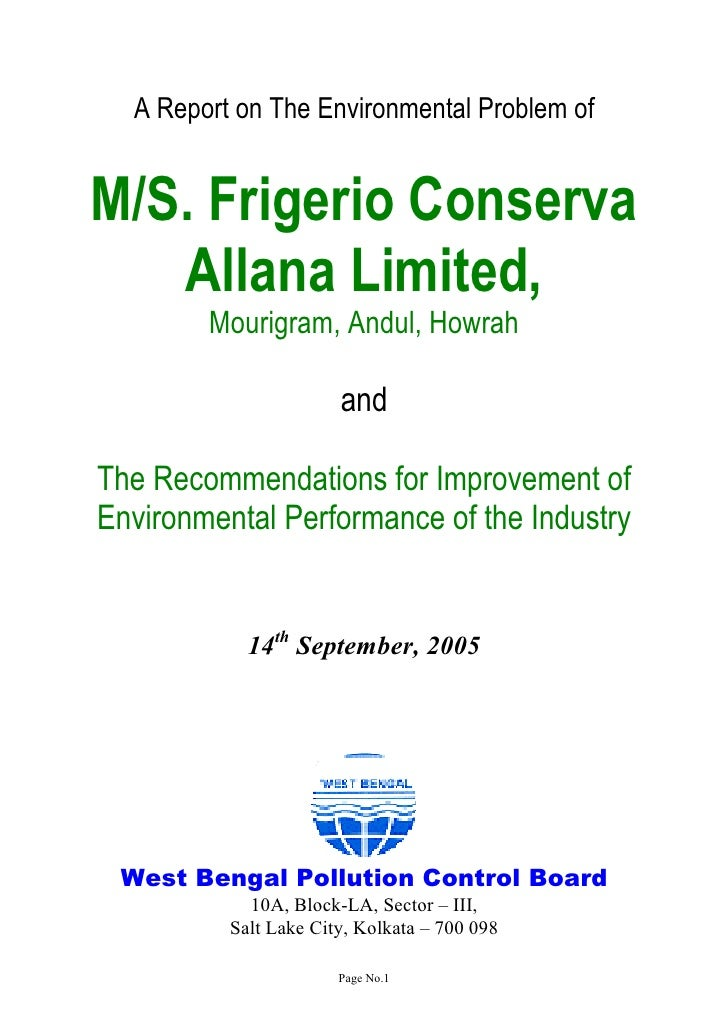 A Report on The Environmental Problem ofM/S. Frigerio Conserva   Allana Limited,        Mourigram, Andul, Howrah          ...