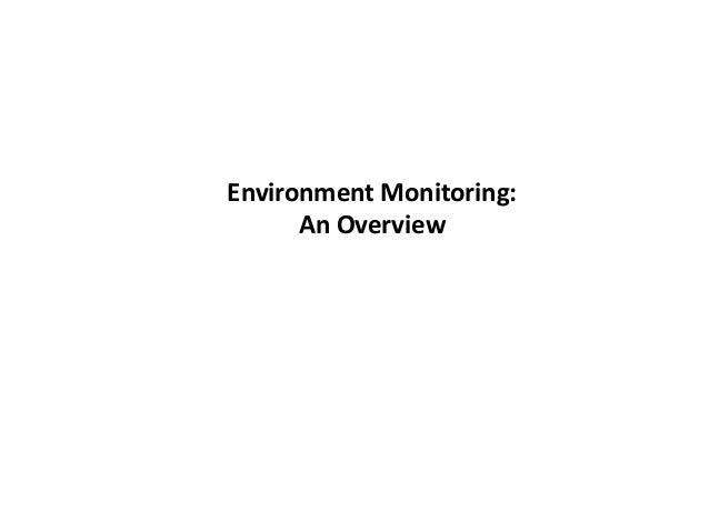 Environment Monitoring: An Overview