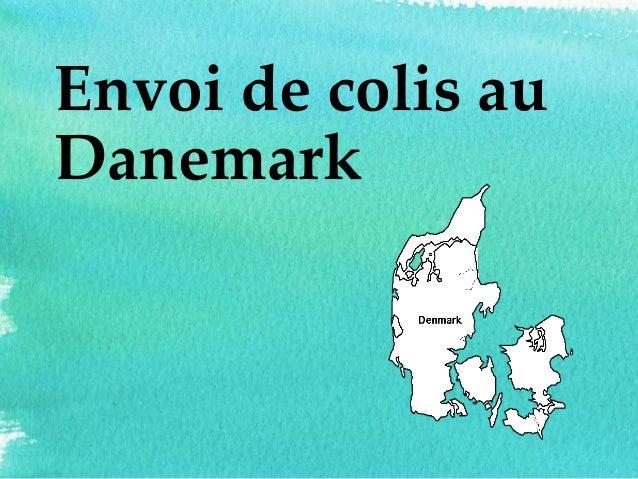 Envoi de colis au Danemark