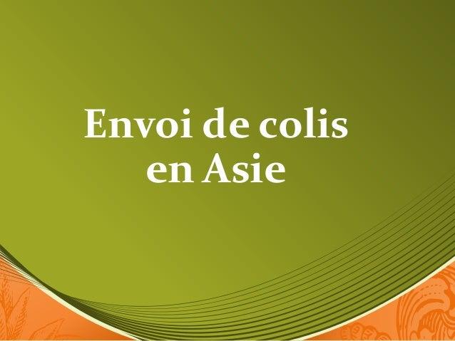 Envoi de colis en Asie