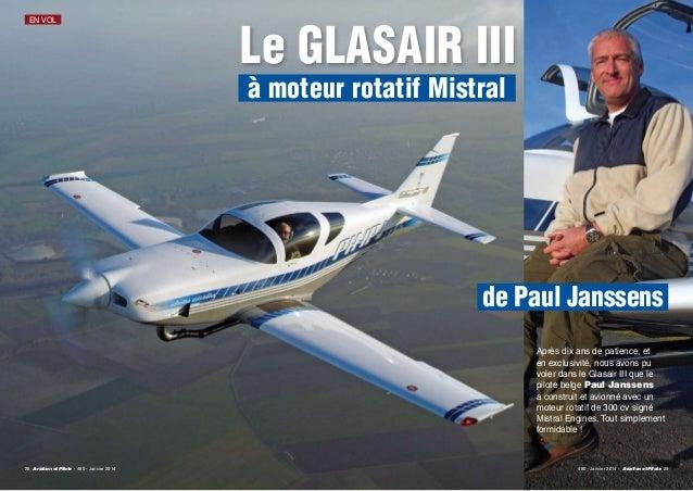 EN VOL XXXXXXXX  Le GLASAIR III à moteur rotatif Mistral  de Paul Janssens Après dix ans de patience, et en exclusivité, n...