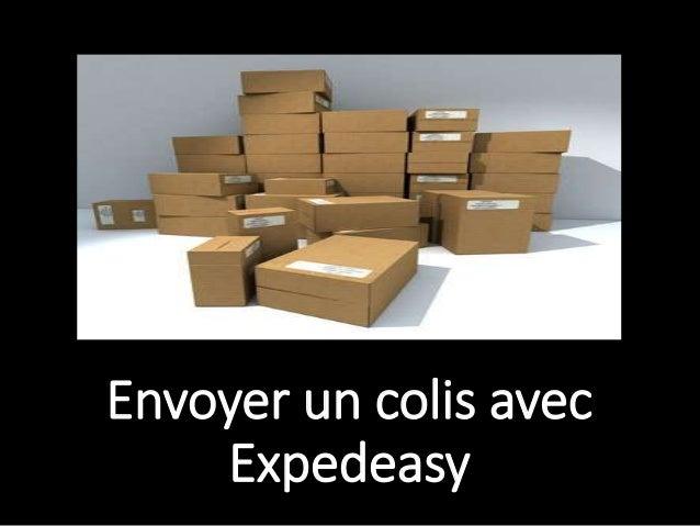 Envoyer un colis avec Expedeasy
