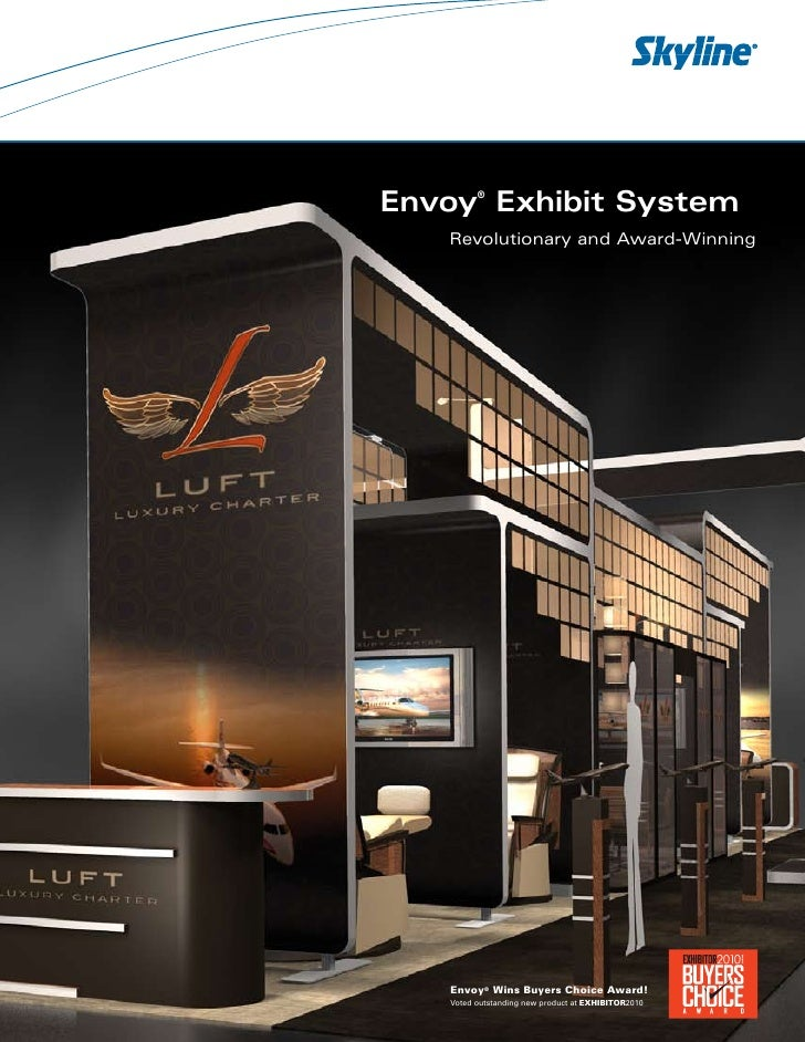 Envoy Exhibit System          ®       Revolutionary and Award-Winning        Envoy® Wins Buyers Choice Award!    Voted out...