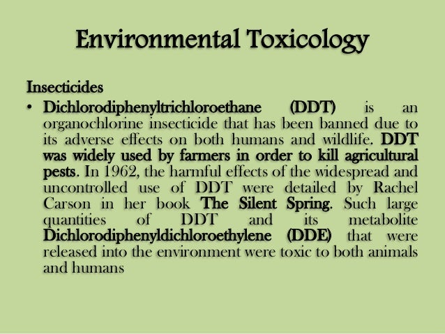 ddt should ddt be banned essay Although ddt is dangerous when used in the environment it should not be banned worldwide due to its disease preventing abilities ddt should be banned from places where the solely rely on it as an insecticide.