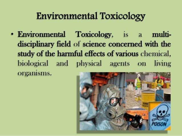 environmental-toxicology-3-638.jpg?cb=1413495979