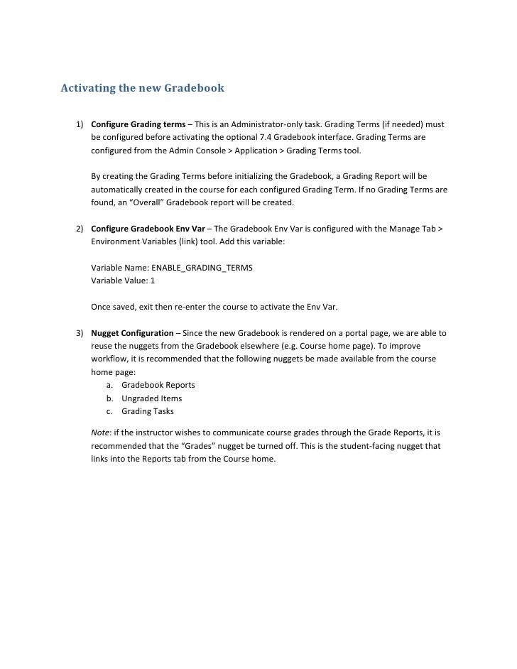 Activating the new Gradebook         1) Configure Grading terms – This is an Administrator‐only task. Grading Terms (if ne...