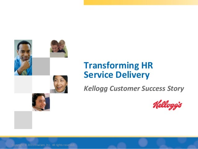 Transforming HR                                                      Service Delivery                                     ...
