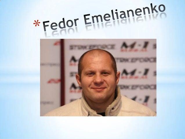 *Fedor Emelianenko Russian sportsman Ukrainian  origin, four-time world champion in MMA Heavyweight «Pride FC», a two-time...
