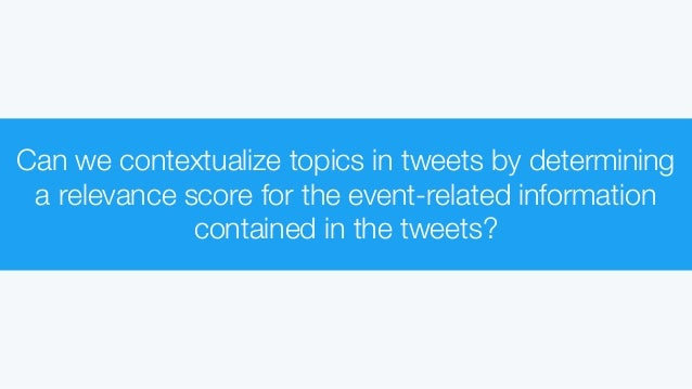 A Concentric-based Approach to Represent News Topics in Tweets Slide 3