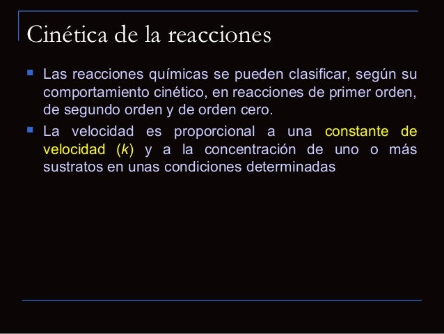 Cinética de Michaelis -Menten Ecuación de Michaelis- Menten:Vo = Vmáx [S][S] + Km Donde : Vo = velocidad de reacción in...