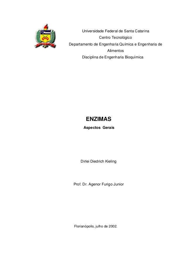 Universidade Federal de Santa Catarina Centro Tecnológico Departamento de Engenharia Química e Engenharia de Alimentos Dis...