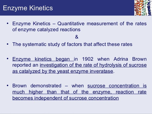 a study of enzyme kinetics Learn enzyme kinetics with free interactive flashcards choose from 500 different sets of enzyme kinetics flashcards on quizlet.