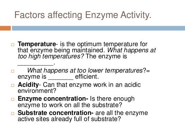 environmental factors influencing amylase enzyme activity Enzymes: meaning, mechanism, classification, factors the factors influencing the rate of the enzyme light enhances the activity of salivary amylase.
