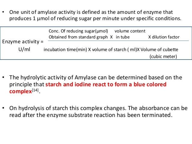 time of starch disappearance in different concentrations of the enzyme amylase Of the concentration of the enzyme, amylase on the time taken for the enzyme  to fully breakdown the substrate, starch to a sugar solution the varied  the  different concentrations will be: 05% 075% 10% 15% 2% an enzyme is a class  of.