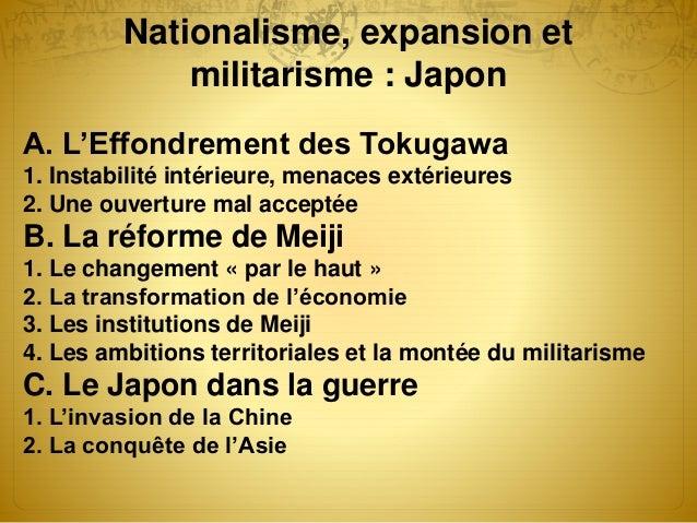 Nationalisme, expansion et militarisme : Japon A. L'Effondrement des Tokugawa 1. Instabilité intérieure, menaces extérieur...