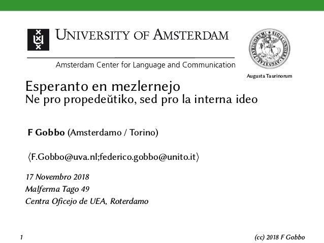 Augusta Taurinorum Esperanto en mezlernejo Ne pro propedeŭtiko, sed pro la interna ideo F Gobbo (Amsterdamo / Torino) ⟨F.G...