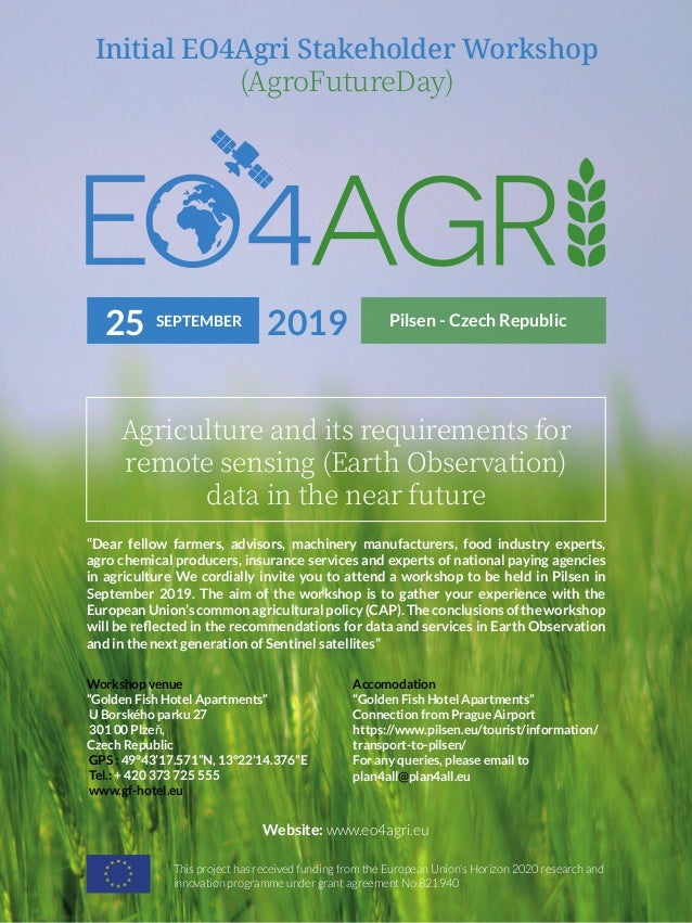 Initial EO4Agri Stakeholder Workshop (AgroFutureDay) Agriculture and its requirements for remote sensing (Earth Observatio...