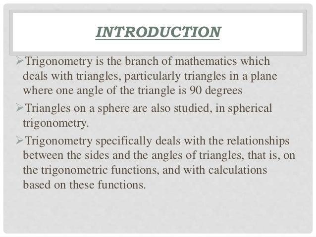 Introduction of trigonometry