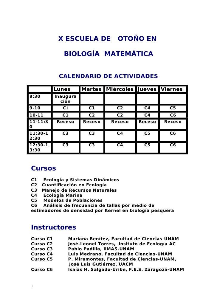 X ESCUELA DE          OTOÑO EN                  BIOLOGÍA MATEMÁTICA                 CALENDARIO DE ACTIVIDADES             ...