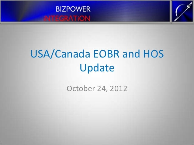 USA/Canada EOBR and HOS        Update      October 24, 2012