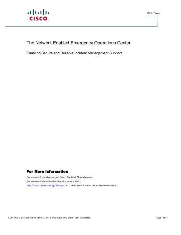 White Paper                    The Network Enabled Emergency Operations Center                    Enabling Secure and Reli...