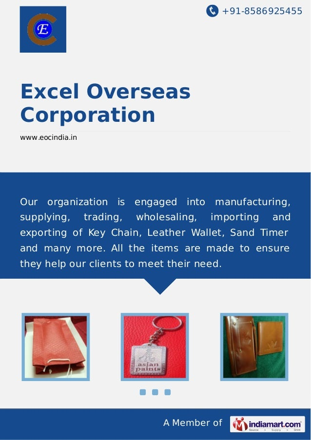 +91-8586925455  Excel Overseas Corporation www.eocindia.in  Our organization is engaged into manufacturing, supplying,  tr...