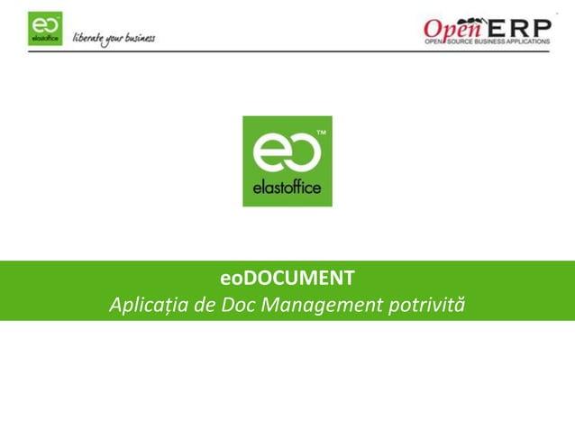 eoDOCUMENT Aplicația de Doc Management potrivită --