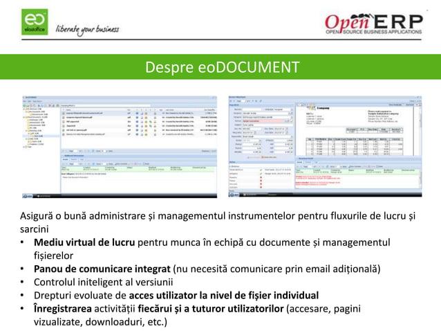 2 Despre eoDOCUMENT Asigură o bună administrare și managementul instrumentelor pentru fluxurile de lucru și sarcini • Medi...