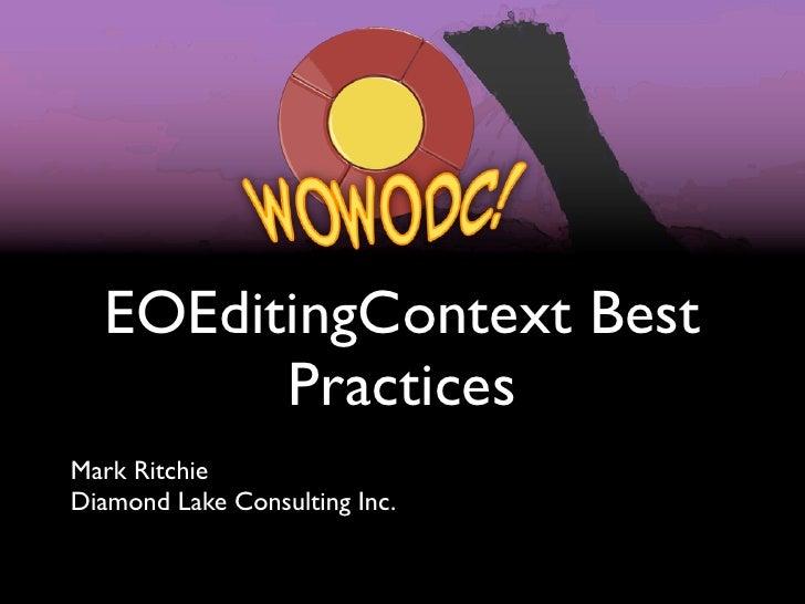 EOEditingContext Best        PracticesMark RitchieDiamond Lake Consulting Inc.