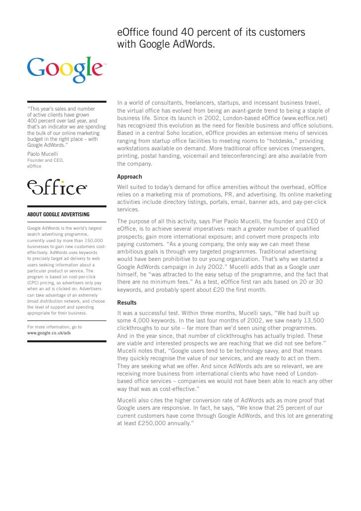 eOffice found 40 percent of its customers                                          with Google AdWords.                   ...
