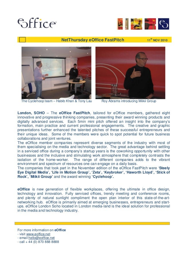 The Cyclehoop team – Habib Khan & Tony Lau Roy Abrams introducing Miikii Group London, SOHO – The eOffice FastPitch, tailo...