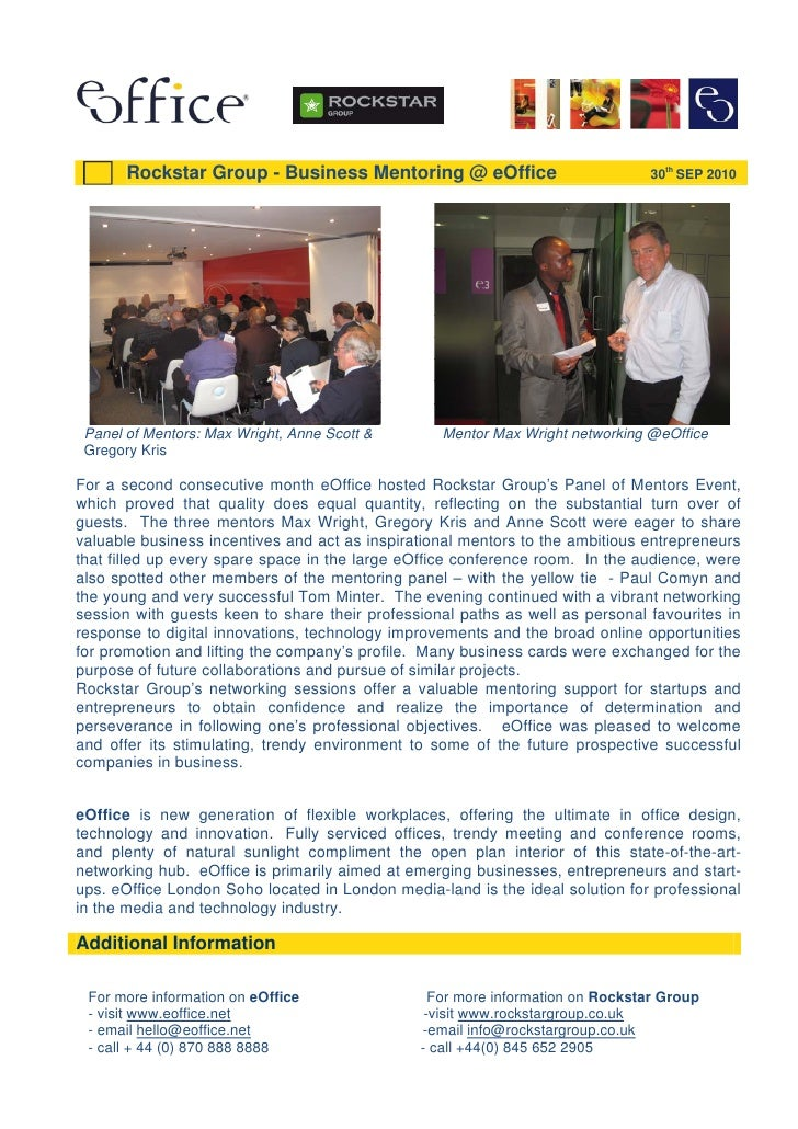Rockstar Group - Business Mentoring @ eOffice                           30th SEP 2010      Panel of Mentors: Max Wright, A...