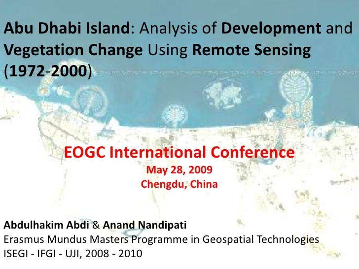 Abu Dhabi Island: Analysis of Development and Vegetation Change Using Remote Sensing (1972-2000)               EOGC Intern...