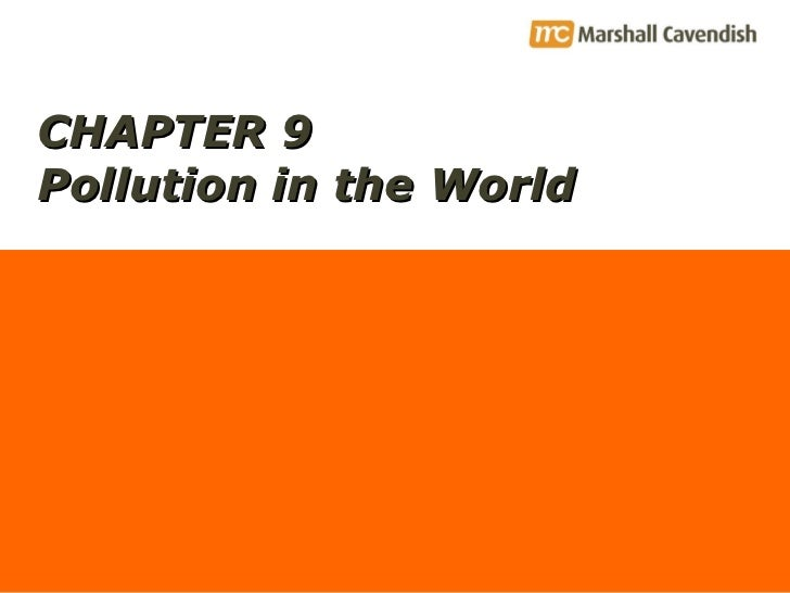 CHAPTER 9 Pollution in the World