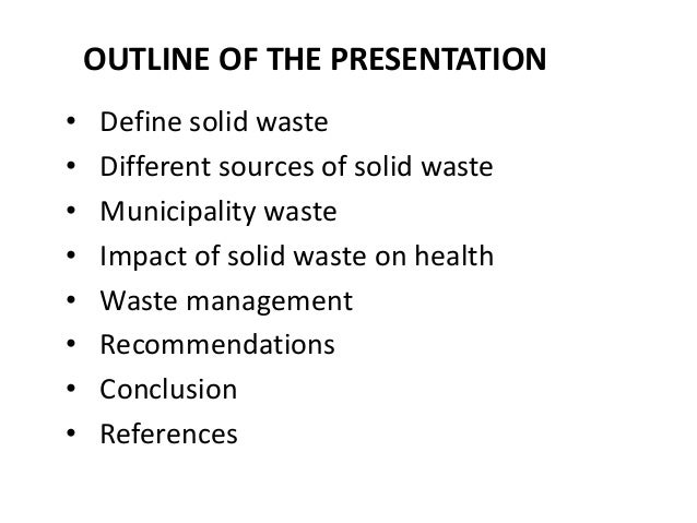 MANAGEMENT OF SOLID WASTE FROM MUNICIPALITY By Dr. Ebadullah Hedayat 30/  01/ 2012; 2.