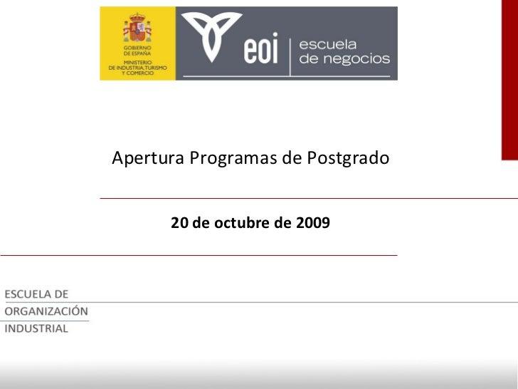 Apertura Programas de Postgrado 20 de octubre de 2009