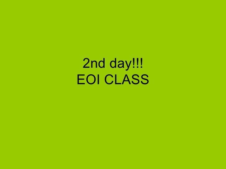 2nd day!!! EOI CLASS