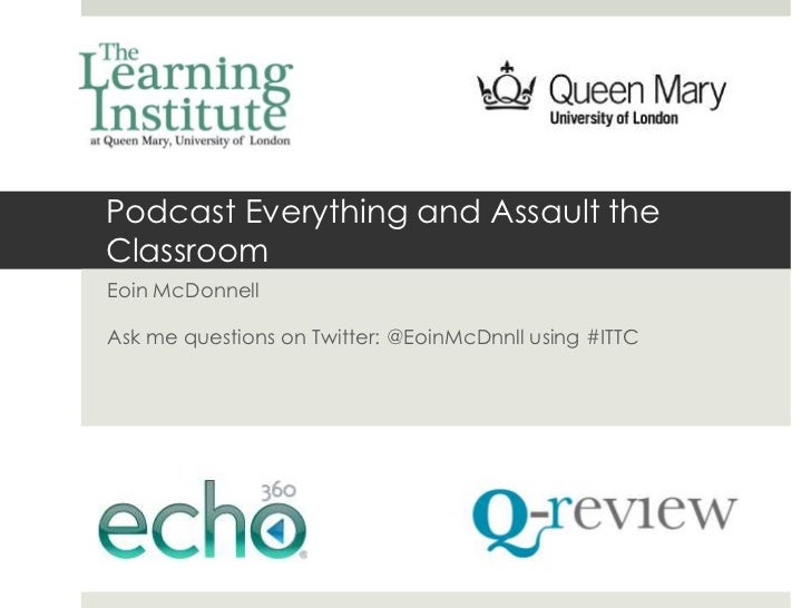 Podcast Everything and Assault theClassroomEoin McDonnellAsk me questions on Twitter: @EoinMcDnnll using #ITTC