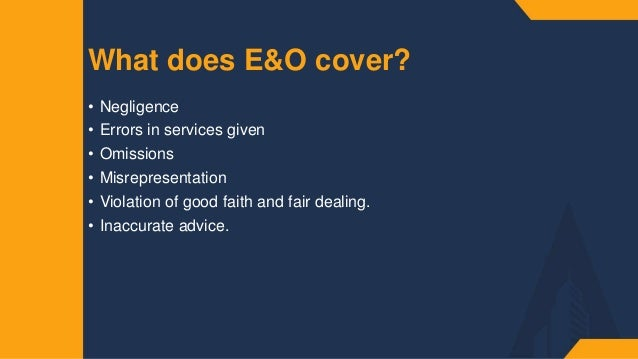 E&O Insurance: Everything You Need To Know And More Slide 2