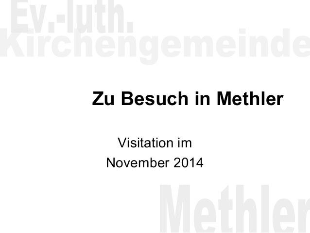 Zu Besuch in Methler  Visitation im  November 2014