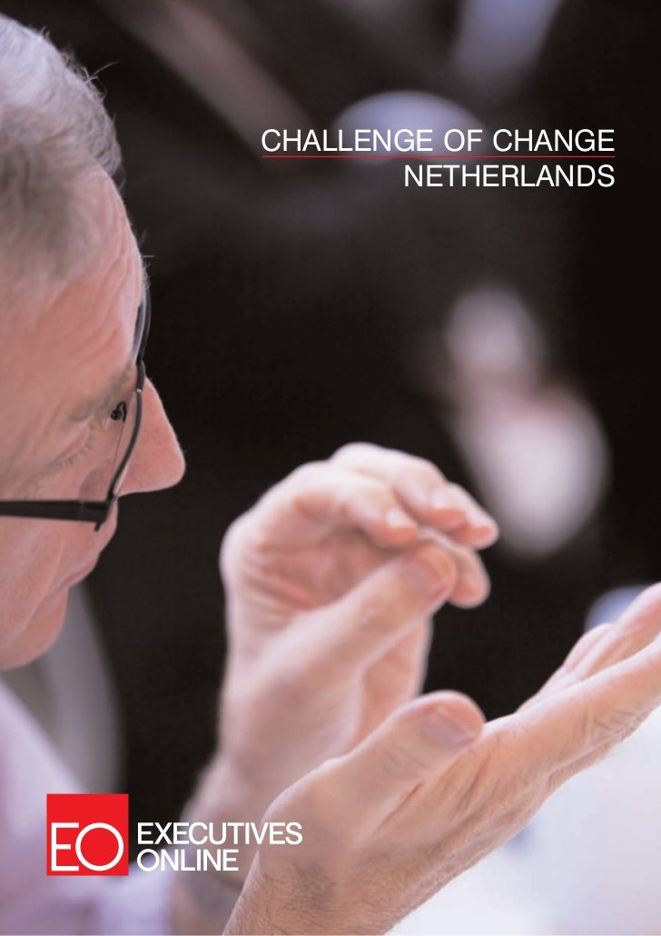 CHALLENGE OF CHANGE       NETHERLANDS