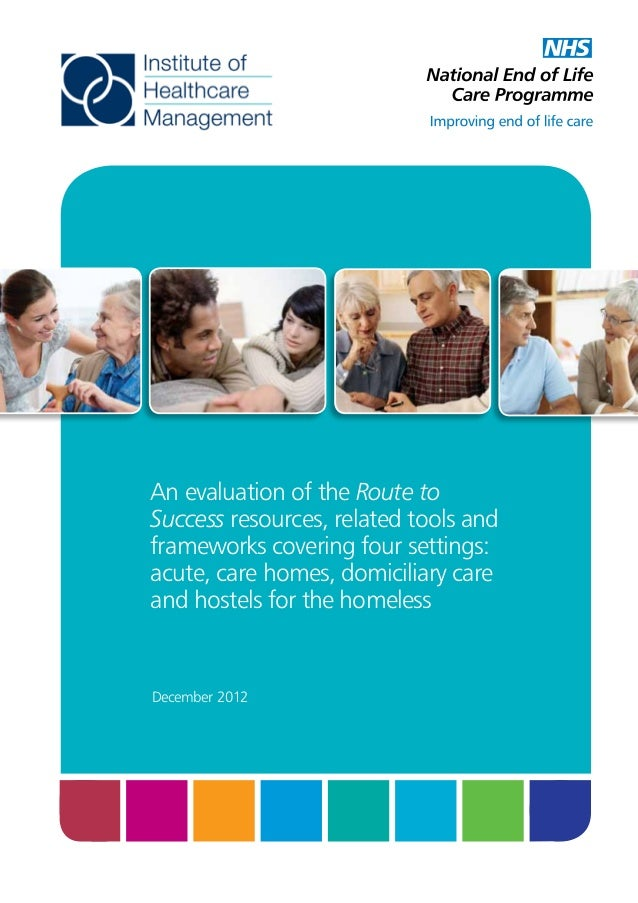 An evaluation of the Route to Success resources, related tools and frameworks covering four settings: acute, care homes, d...