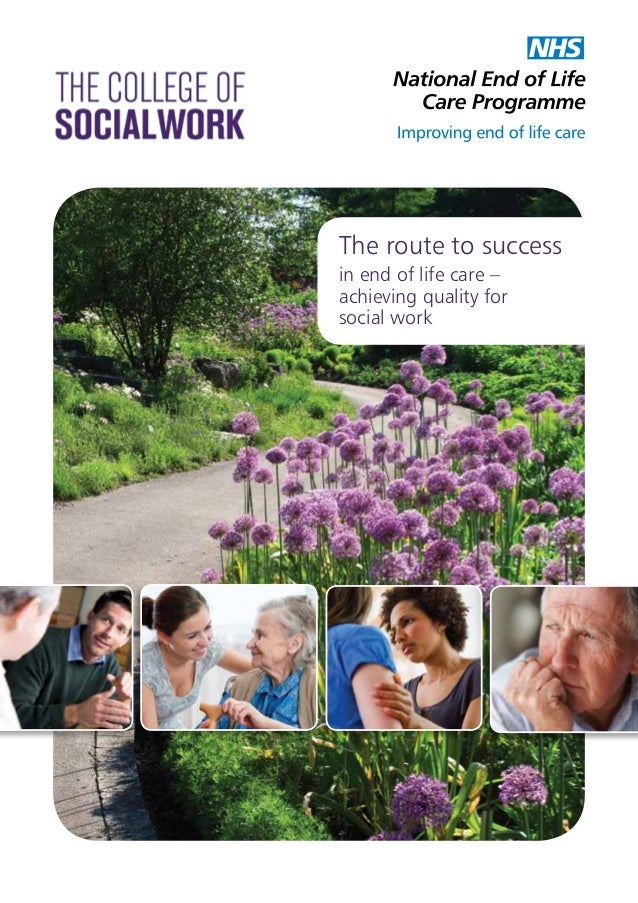 The route to success in end of life care – achieving quality for social work