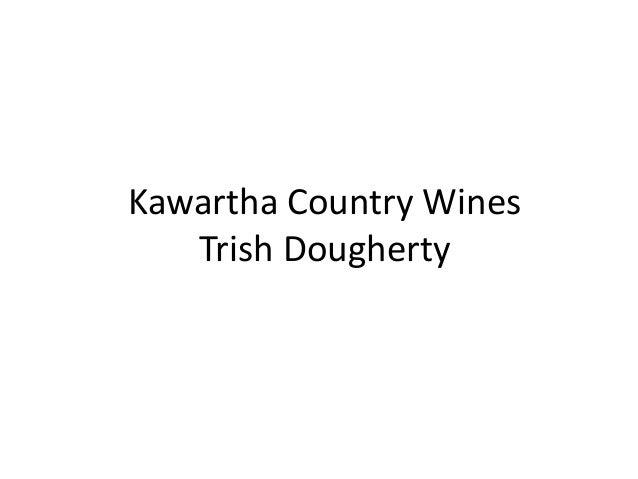 Kawartha Country Wines Trish Dougherty