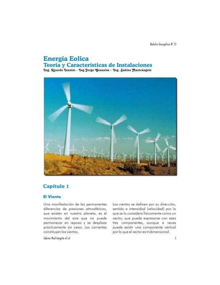 Boletín Energético No 13    Energía Eolica Teoría y Características de Instalaciones Ing. Ricardo Iannini - Ing Jorge Gonz...