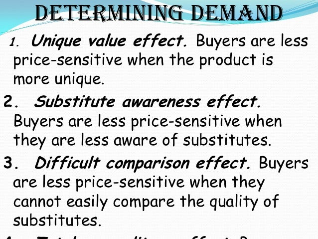 6. Shared cost effect. Buyers are less price-sensitive when part of the cost is borne by another party.7. Sunk investment ...