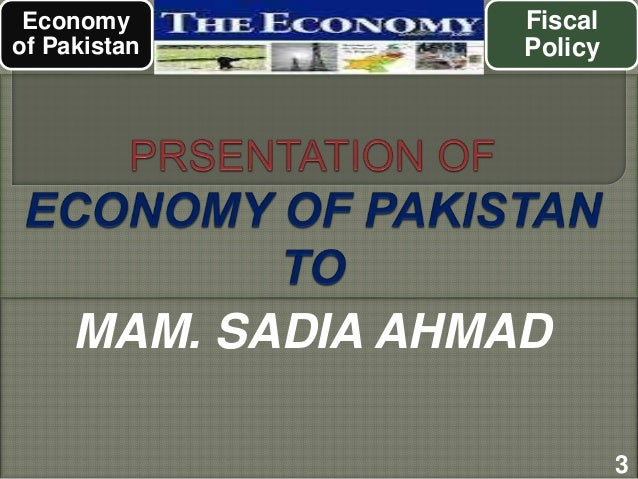 monetary policy of pakistan for fiscal Regarding monertary policy, you may consult the pink pages of dawn on monday  before and after every monertary policy decision is announced by sbp.