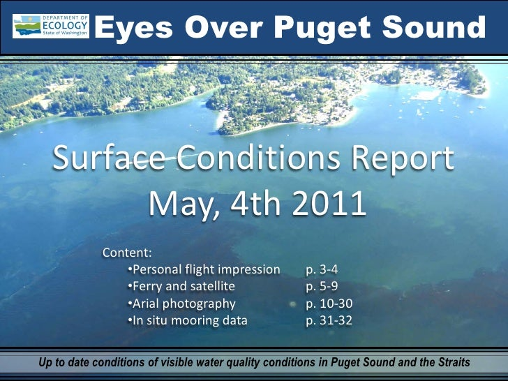 Eyes Over Puget Sound  SurfaceConditionsReport        May,4th2011             Content:                 •Personalfligh...